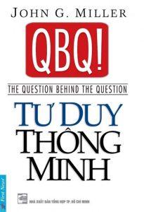 QBQ TƯ DUY THÔNG MINH